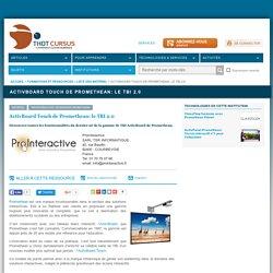 ActivBoard Touch de Promethean: le TBI 2.0