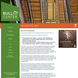 Active Design - Bullitt Center