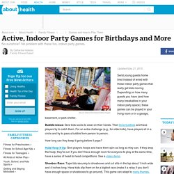 Active Indoor Party Games for Birthdays and More