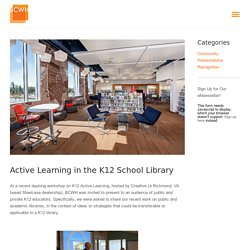 Amanda Carey - Active Learning in the K12 School Library - BCWH