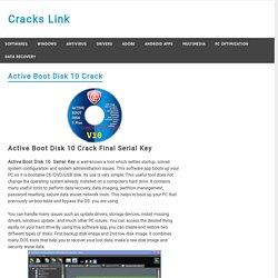 Active Boot Disk 10 Serial Key Plus Crack Free Download [ FULL]