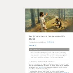 Put Trust in Our Active Leader—The Christ — Watchtower ONLINE LIBRARY