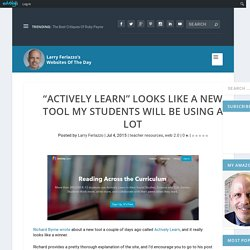 """""""Actively Learn"""" Looks Like A New Tool My Students Will Be Using A Lot"""