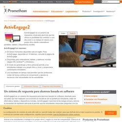 ActivEngage2 - Sistema móvil y virtual de respuesta para alumnos para la evaluación - Promethean