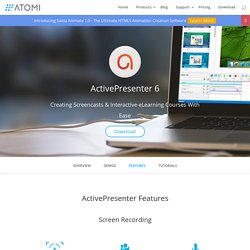 ActivePresenter Feature Highlights - Advanced Screencast & Rapid eLearning Authoring Tool