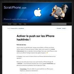 Activer le push sur les iPhone hacktivés !