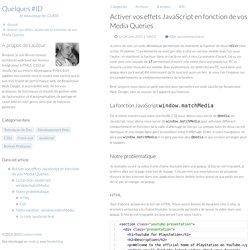 Activer vos effets JavaScript en fonction de vos Media Queries
