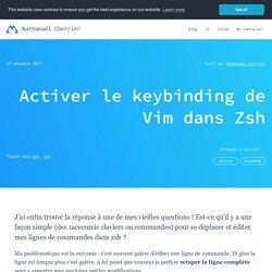 Activer le keybinding de Vim dans Zsh