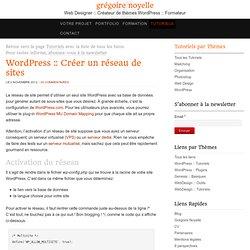 Activer, créer et régler un réseau de site avec WordPress