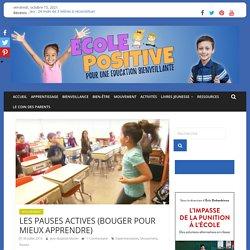 LES PAUSES ACTIVES (BOUGER POUR MIEUX APPRENDRE) - Ecole Positive