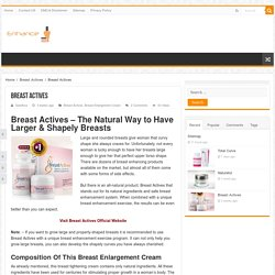 Breast Actives stands out for its natural ingredients