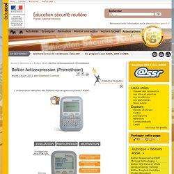 Boîtier Activexpression (Promethean) - Éducation et sensibilisation à la sécurité routière