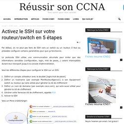 Activez le SSH sur votre routeur/switch en 5 étapes