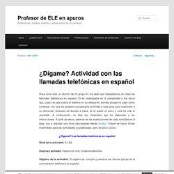¿Dígame? Actividad con las llamadas telefónicas en español