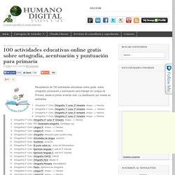 100 actividades educativas online gratis sobre ortografía, acentuación y puntuación para primaria
