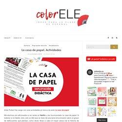 La casa de papel. Actividades - colorELE - Ideas para la clase de español
