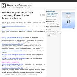 Actividades y recursos para Lenguaje y Comunicación Educación Básica