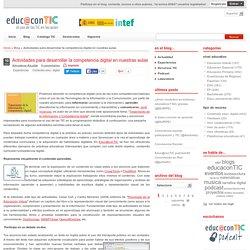Actividades para desarrollar la competencia digital en nuestras aulas