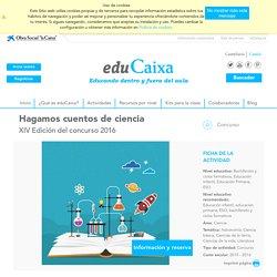 EDU Hagamos cuentos de ciencia - Activitats educatives eduCaixa