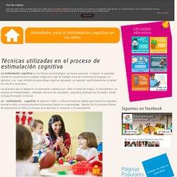 Actividades para la estimulación cognitiva en los niños
