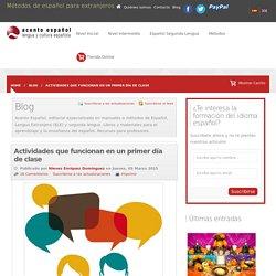 Actividades que funcionan en un primer día de clase - Acento Español - Blog