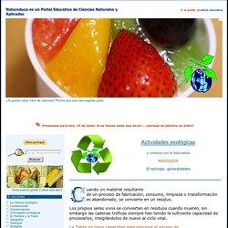 ACTIVIDADES ECOLÓGICAS - RESIDUOS: El reciclaje - generalidades