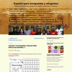 JUEGOS Y ACTIVIDADES LÚDICAS PARA PRACTICAR ESPAÑOL 3
