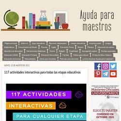 117 actividades interactivas para todas las etapas educativas