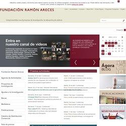 Fundación Ramón Areces. Actividades, Becas, Investigación...