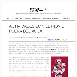 ACTIVIDADES CON EL MÓVIL FUERA DEL AULA