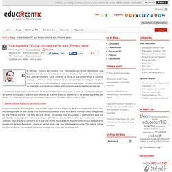 10 actividades TIC que funcionan en el aula (Primera parte)