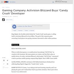 Gaming Company Activision Blizzard Buys 'Candy Crush' Developer