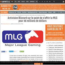 Activision Blizzard sur le point de s'offrir la MLG pour 46 millions de dollars