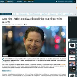 Avec King, Activision Blizzard n'en finit plus de battre des records