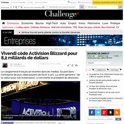 Vivendi cède sa filiale jeux vidéo Activision Blizzard