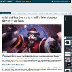 Activision Blizzard emprunte 1,5 milliard de dollars pour réorganiser ses dettes