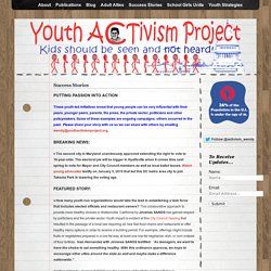 Youth Activism Project » Success Stories