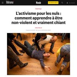 L'activisme pour les nuls : comment apprendre à être non-violent et vraiment chiant