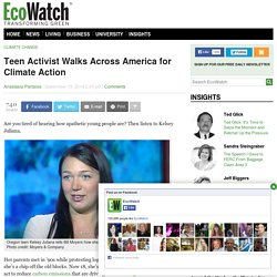 Teen Activist Walks Across America for Climate Action