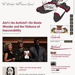 Ain't I An Activist?: On Stevie Wonder and the Violence of Inaccessibility