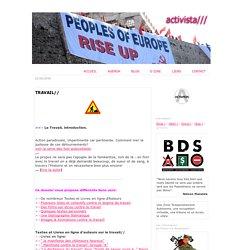 activista///: TRAVAIL//