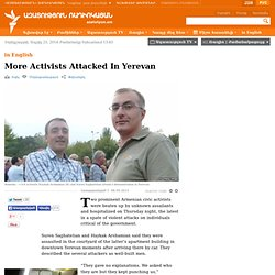 More Activists Attacked In Yerevan