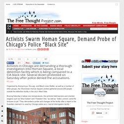 "Activists Swarm Homan Square, Demand Probe of Chicago's Police ""Black Site"""