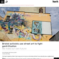 Bristol activists use street art to fight gentrification