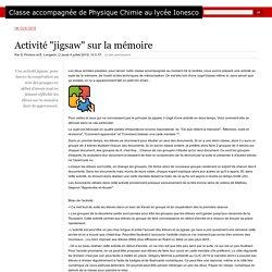 """Activité """"jigsaw"""" sur la mémoire - Classe accompagnée de Physique Chimie au lycée Ionesco"""