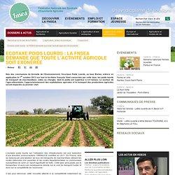 Ecotaxe poids lourds : la FNSEA demande que toute l'activité agricole soit exonérée