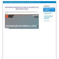 Parcours autonome : Anticiper à partir du titre (P. Catoire)