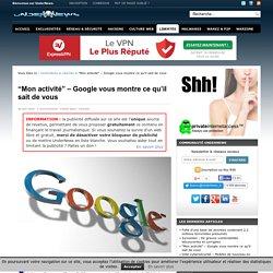 """""""Mon activité"""" - Google vous montre ce qu'il sait de vous"""