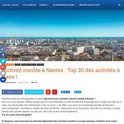 Activité insolite à Nantes : Top 30 des activités à faire !