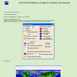 Activité interne du globe et logiciel Tectoglob